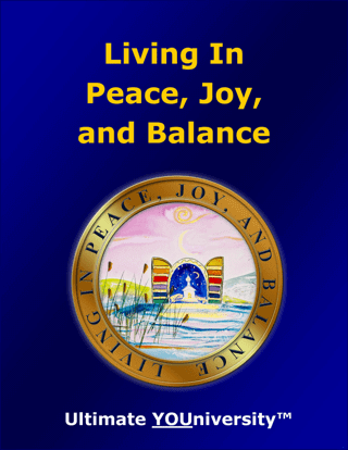 Living in Peace, Joy and Balance