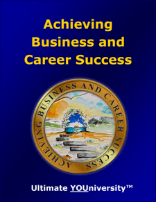 Achieving Business and Career Success - Quick Overview - University for Successful Living